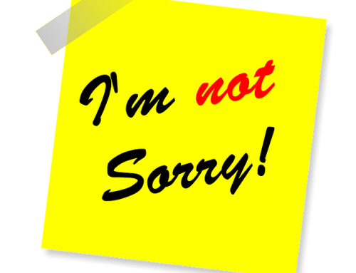 "When ""I'm Sorry"" is the Wrong Thing to Say"